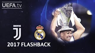 JUVENTUS 1-4 REAL MADRID: #UCL 2017 FINAL FLASHBACK
