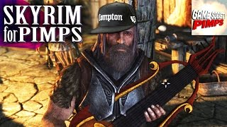 Skyrim For Pimps - The Real Slim Nibbler (S6E18) - Walkthrough - GameSocietyPimps