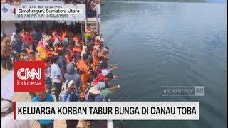 Video Keluarga Korban Kapal Tenggelam Tabur Bunga di Danau Toba download MP3, 3GP, MP4, WEBM, AVI, FLV Juli 2018