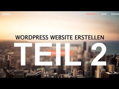 WordPress Website Tutorial Teil 2 DEUTSCH
