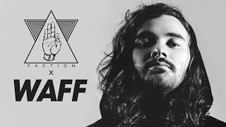 wAFF x FACTION