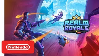 Realm Royale - Launch Trailer - Nintendo Switch