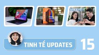 Tinh tế Updates #15: Review Magic Keyboard cho iPad Pro, mở hộp Vsmart Star 4