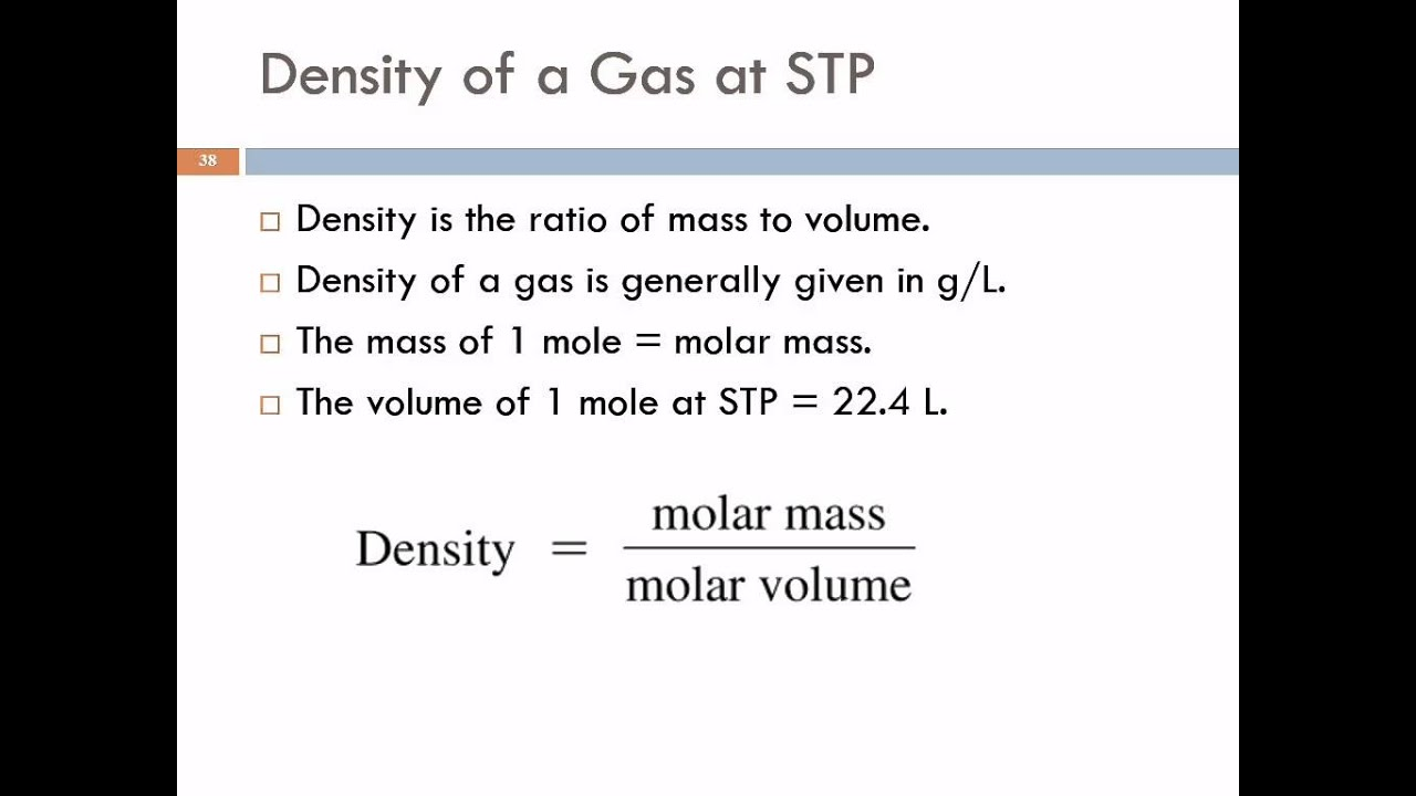 55 Application Of The Ideal Gas Law: Molar Volumes, Density, & Molar Mass