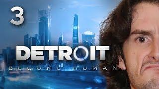 LA PRESSION !! LA PRESSSSION !!! -Detroit : Become Human- Ep.3 avec Bob Lennon