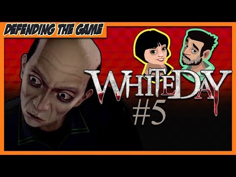 White Day: A Labyrinth Named School (Part 5) Well I've got this extra toe - Defending The Game |