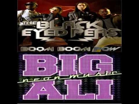 Big Ali - Neon Music &  Black Eyed Peas - Boom Boom Pow(Mix PastO83) .wmv