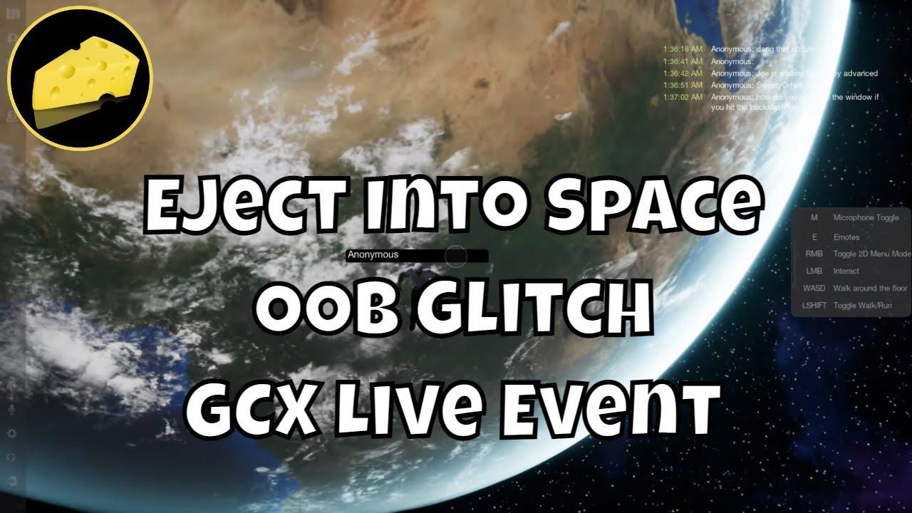 Eject Into Space OOB GCX Event Glitch