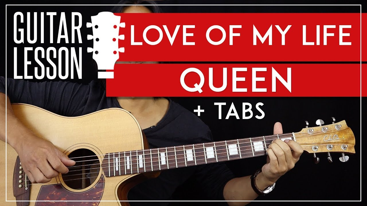 Love Of My Life Guitar Tutorial - Queen Acoustic Guitar Lesson 🎸  TABS +  Fingerpicking 