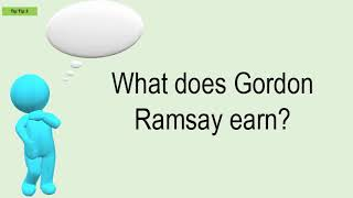 What Does Gordon Ramsay Earn?