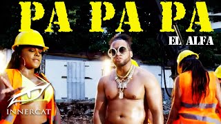 Download lagu El AlfaEl JefePA PA PA MP3