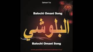 balochi omani song (Noke Godah Per Kana)