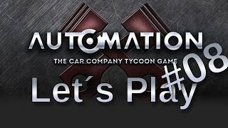Automation - The Car Company Tycoon Game #08 Gameplay HD+60/PC/deutsch