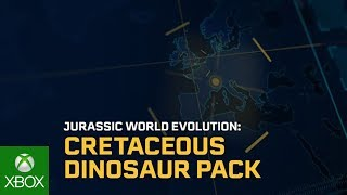 Jurassic World Evolution: Cretaceous Dinosaur Pack Trailer