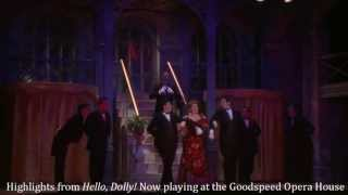 GOODSPEED MUSICALS Highlights from Hello, Dolly!