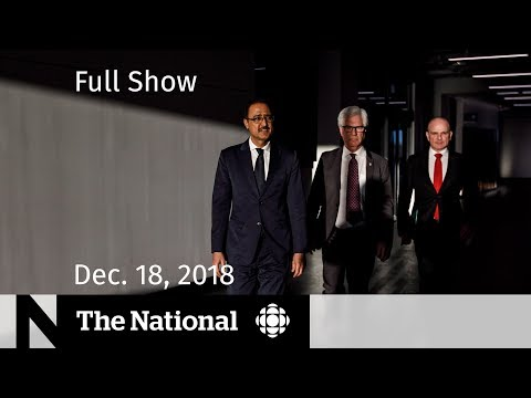 The National for December 18, 2018 — Oil Politics, ImpairedDriving, Insurance Fraud