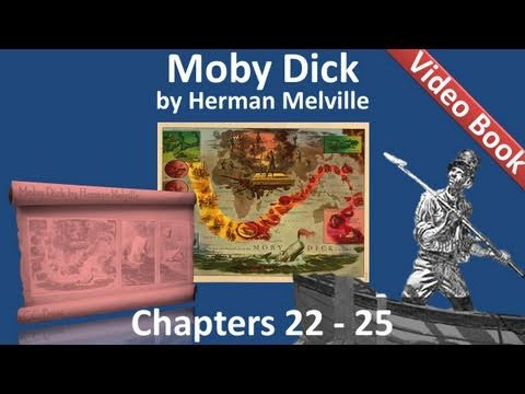 Chapter 022-025 - Moby Dick by Herman Melville
