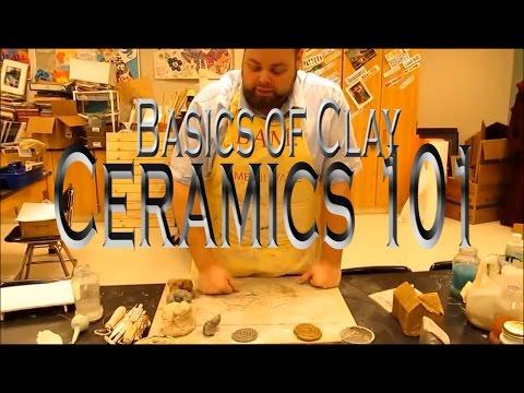 Basics of Clay: Ceramics 101