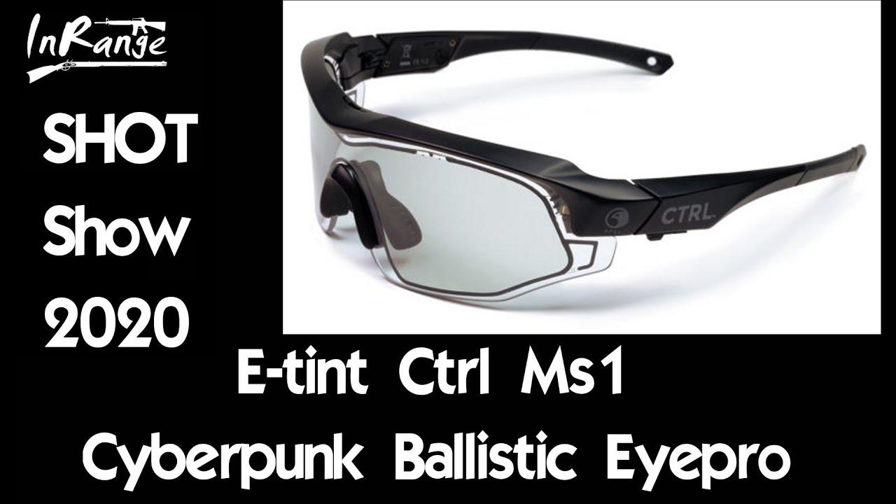 E-Tint CTRL-MS1 Cyberpunk Eyepro - SHOTShow2020