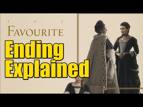 The Favourite (2018) Movie Ending Explained