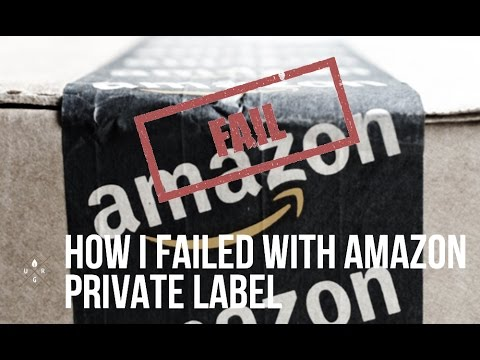 How I Failed With Amazon Private Label