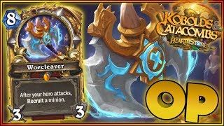Hearthstone - OP Woecleaver - Kobolds and Catacombs WTF Moments - Funny Rng Plays