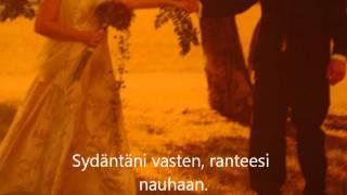 Sinä olet minulle koti Bona Fide, Kari Haikarainen, säv.sov. Satu Kreivi-Palosaari, san.