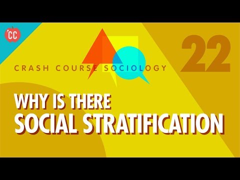 Why is there Social Stratification?: Crash Course Sociology #22