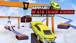 Impossible Death Track Racing : Furious Car Stunt