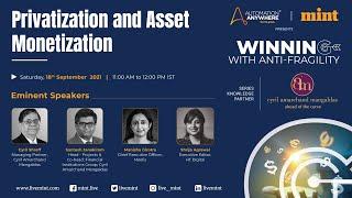 Mint- Winning with Anti-fragility - Privatization and Asset Monetization
