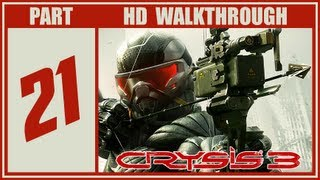 Crysis 3 Walkthrough Part 21 Final Ending Let's Play Gameplay PS3/Xbox360/PC
