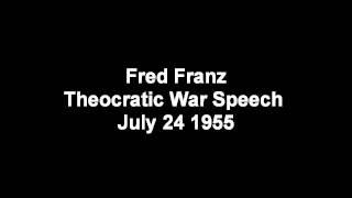 Fred Franz Theocratic War Speech July 24 1955 Jehovah