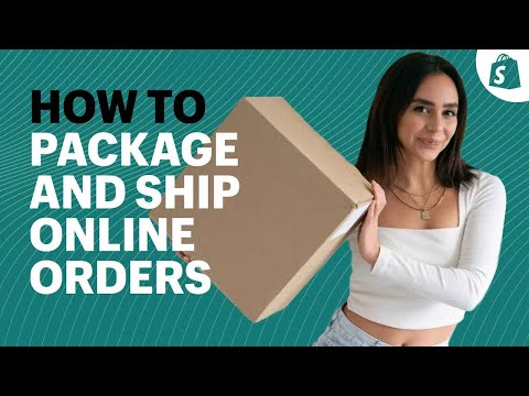 How to Package and Ship Orders │ Ecommerce Shipping for Beginners