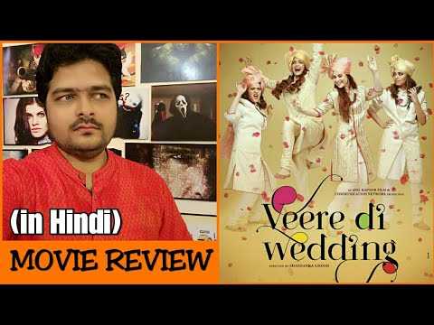 Veere Di Wedding – Movie Review