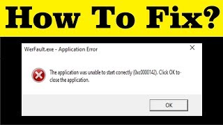 how To Fix WerFault.exe Application Error In Windows 7/8/10