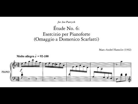 Marc-André Hamelin - Étude No. 6 in D minor 'Omaggio a Scarlatti'