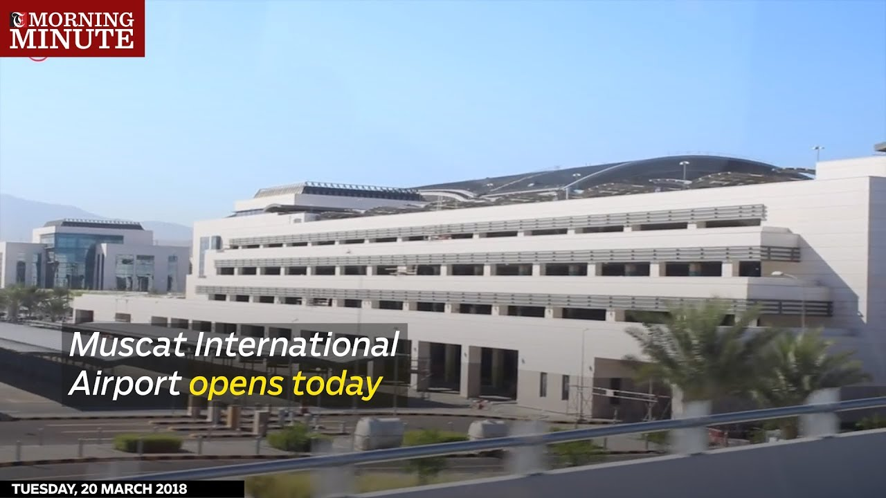 Muscat International Airport opens today