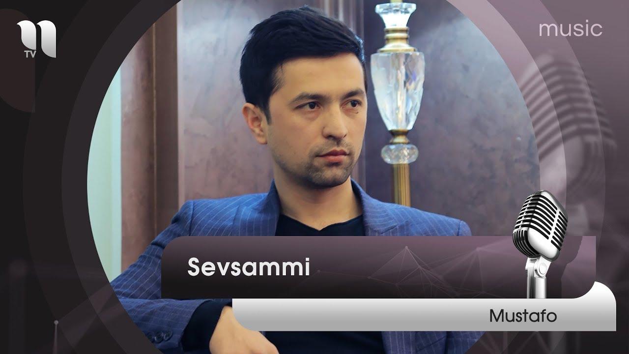 Mustafo - Sevsammi | Мустафо - Севсамми  (music version)