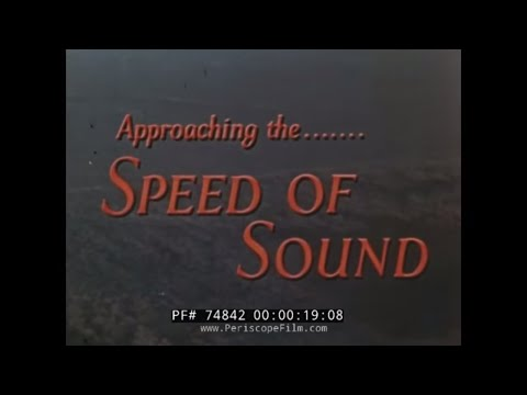 AIRPLANES APPROACHING THE SOUND BARRIER  MACH 1  SHELL EDUCATIONAL FILM   74842