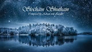 Celtic Music - Síocháin Shuthain