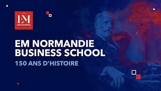L'EM Normandie - 150 ans d'Histoire