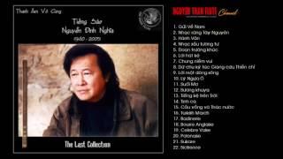 Độc tấu sáo trúc hay nhất Sáo thần Nguyễn Đình Nghĩa The Last Collection