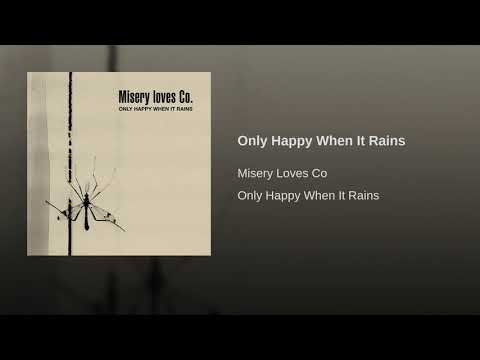 Only Happy When It Rains Mp3