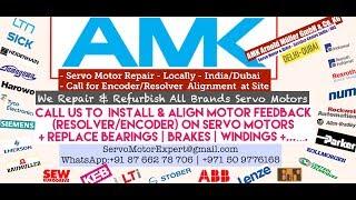 AMK Servo Motor Encoder Resolver Repair India Dubai UAE Oman Bahrain Kuwait Qatar Saudi