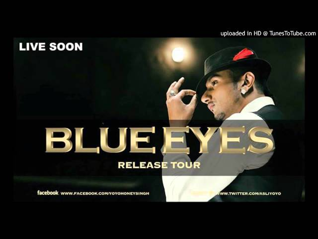 Blue Eyes Full Song Yo Yo Honey Singh Blockbuster Song Of 2013 Travel Video