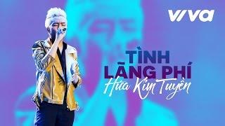 tinh lang phi - hua kim tuyen  official audio  sing my song 2016