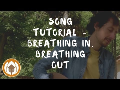 Plum Village Song Tutorial - Breathing In, Breathing Out