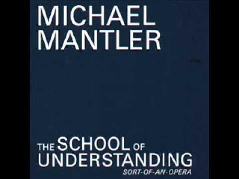 Michael Mantler - The School Of Understanding - Platitudes