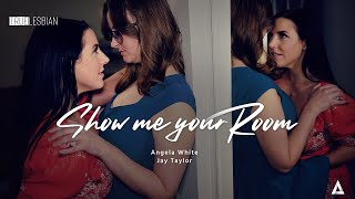true Lesbian Film | Full Episode | Show Me Your Room - Angela White Jay Taylor | LGBT Series