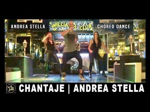 CHANTAJE| Shakira Ft Maluma | ANDREA STELLA  |BALLI DI GRUPPO 2016